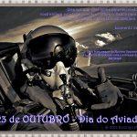 23 de Outubro: Mensagem aos aviadores e futuros aviadores brasileiros